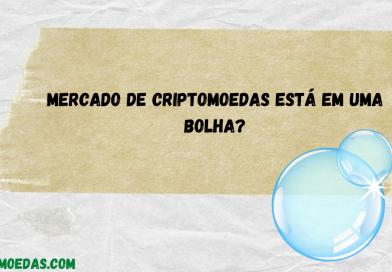 Mercado de criptomoedas está em uma bolha?