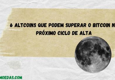 6 altcoins que podem superar o bitcoin no próximo ciclo de alta