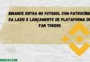 Binance entra no futebol com patrocínio da Lazio e lançamento de plataforma de Fan Tokens