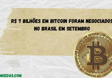 R$ 7 bilhões em Bitcoin foram negociados no Brasil em setembro